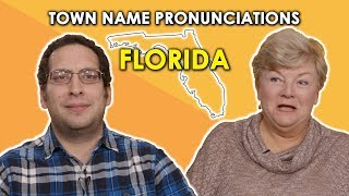 We Try to Pronounce Florida Town Names