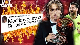 """Luka Modric Is The WORST Ballon d'Or Winner Ever"" 