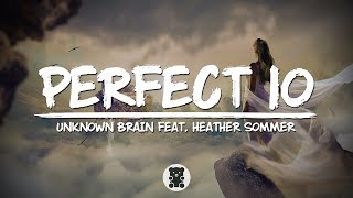 Unknown Brain - Perfect 10 (Lyrics Video) (feat. Heather Sommer)