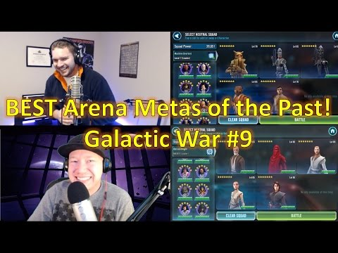 Star Wars Galaxy of Heroes: BEST Arena Metas of the Past! Galactic War Battle #9 w/ MobileGamer