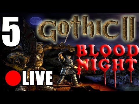 🔴LIVE - GOTHIC II Blood Night + UBER Grafika DX11