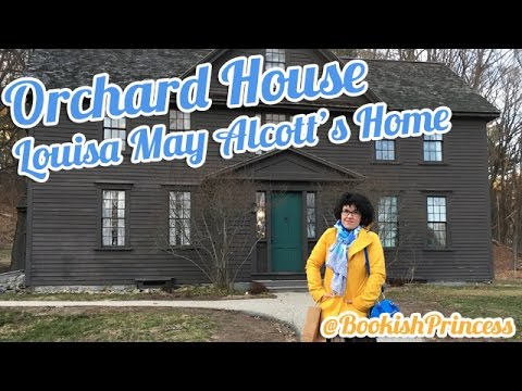 Bookish Travels | Louisa May Alcott's ORCHARD HOUSE | Home of Little Women
