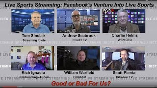 Facebook Ventures Into Sports Streaming -- Expert Panel Discussion
