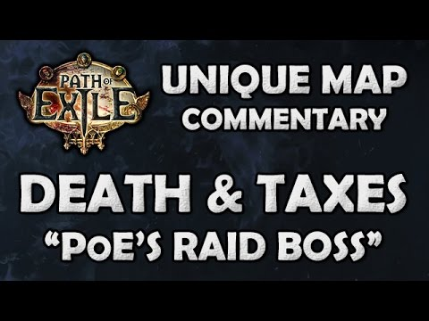 "Path of Exile: DEATH & TAXES Unique Map - ""The PoE Raid Boss"" - Beyond League (Hardcore)"
