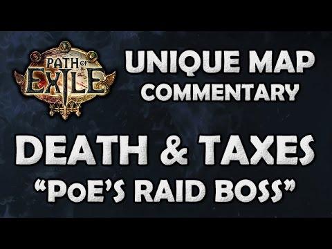 """Path of Exile: DEATH & TAXES Unique Map - """"The PoE Raid Boss"""" - Beyond League (Hardcore)"""