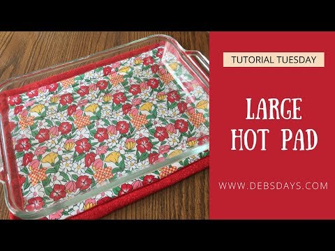 How to Sew a Large Hot Pad for a Casserole Dish - Quick and Easy DIY Project
