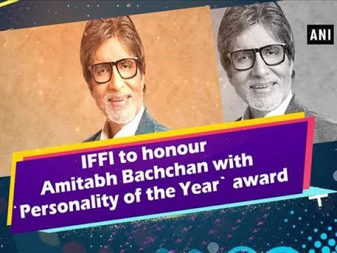 IFFI to honour Amitabh Bachchan with `Personality of the Year` award - Bollywood News
