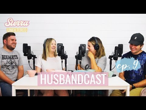 HUSBAND-CAST | Sierra Unfiltered Ep.8