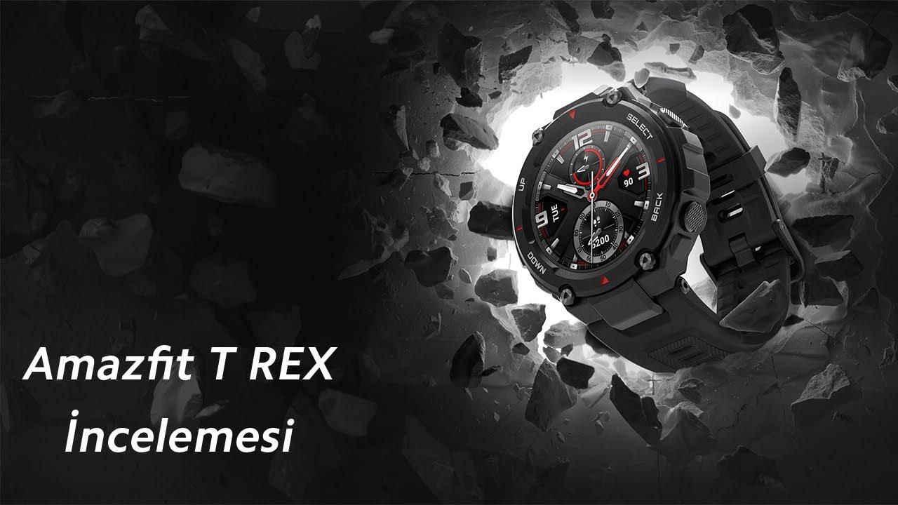 Nesli Tükenmeyen Akıllı Saat T-Rex | Amazfit T-Rex İncelemesi