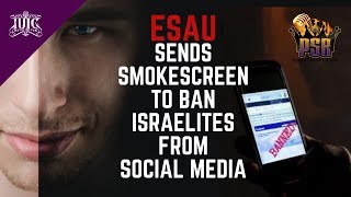 Patient Saints Radio:  Esau Wants To Ban Israelites From Social Media! #Farrakhan #AlexJones