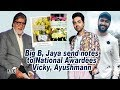 Big B, Jaya send notes to National Awardees Vicky, Ayushmann