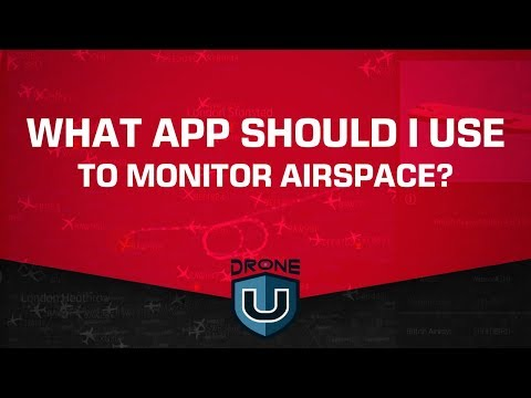 What app should I use to monitor airspace?