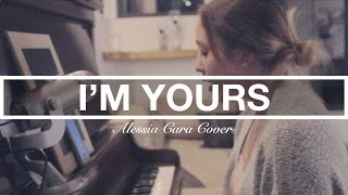 I'm Yours - Alessia Cara Cover | Laura Rychlik