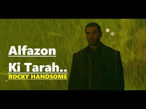 Alfazon Ki Tarah: Ankit Tiwari | ROCKY HANDSOME | John Abraham, Shruti Haasan|Lyrics|Bollywood Songs