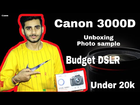 Canon EOS 3000D Unboxing & Review | Best Camera Under 20K | Best Camera for  beginner's |