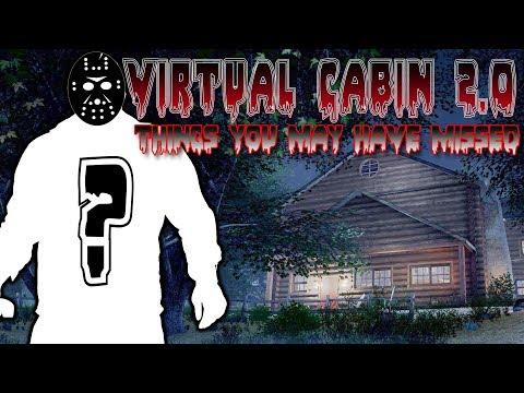 Secret Jasons, Map Easter Eggs, and Theories?! | Virtual Cabin 2.0 | Friday the 13th: The Game