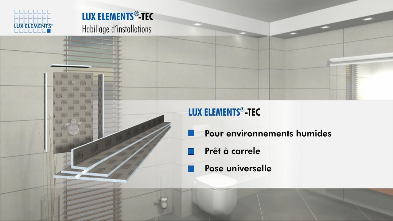 lux elements produit tec habillage pour cache tuyaux et installation de bati support youtube. Black Bedroom Furniture Sets. Home Design Ideas