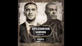 Appa feat. Badr Hari - Kampioen (Prod. By El Amrani)