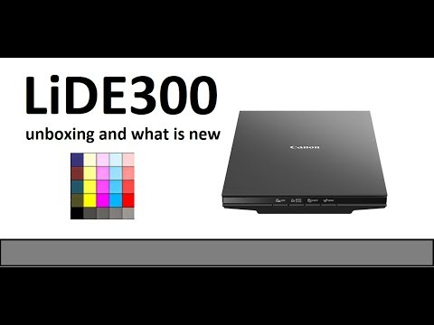 Canoscan LiDE300 (part1) - Unboxing and what is new vs LiDE120