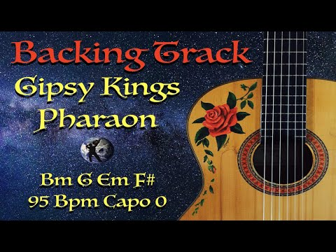 Backing Track Pharaon Gipsy Kings Bm G Em F# 95bpm