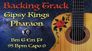 Backing Track Pharaon Gipsy Kings Bm G Em F# 95bpm