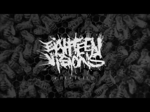 Eighteen Visions - Crucified