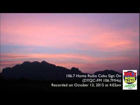 106.7 Home Radio Cebu sign on