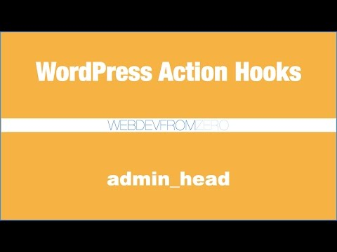 WordPress Tutorial - action hooks - admin head - español