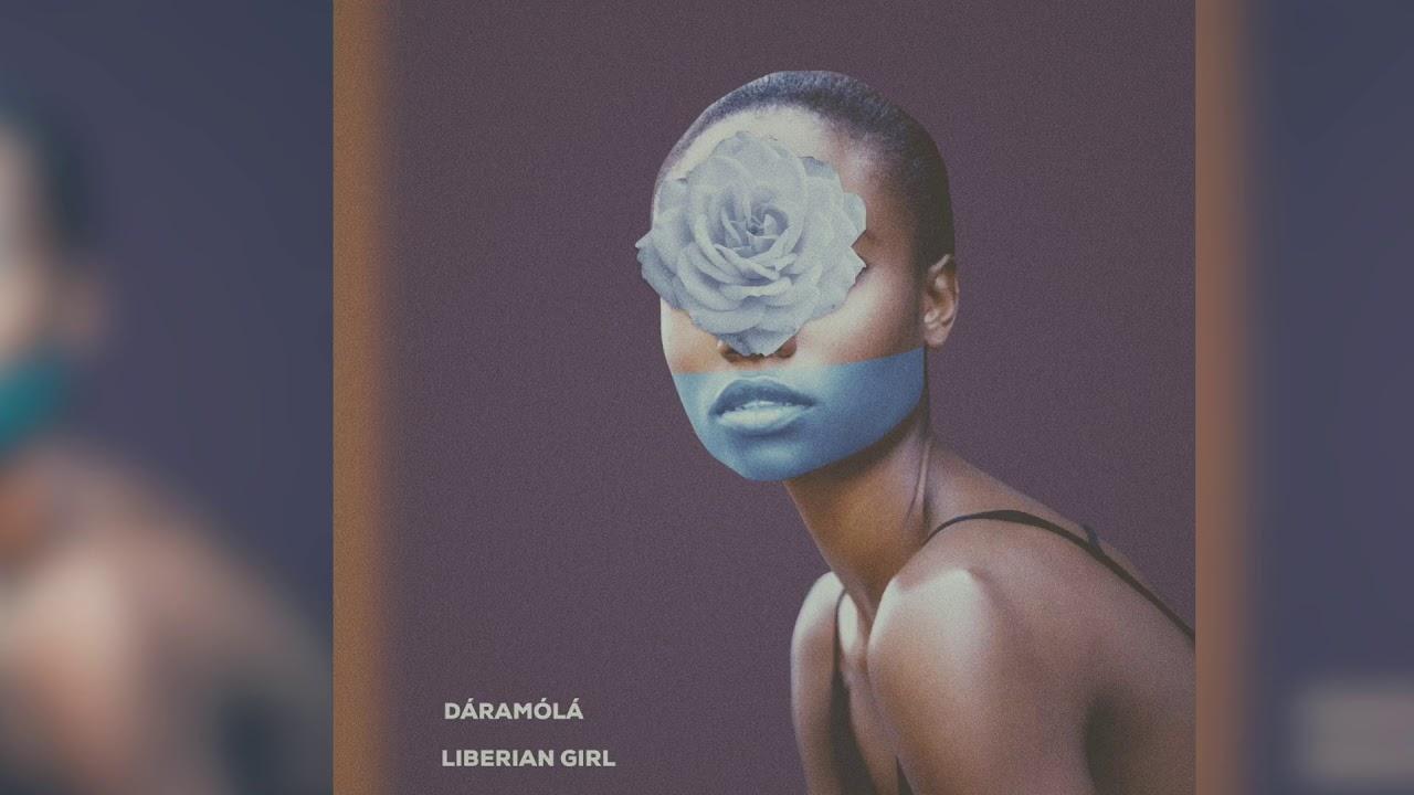 Download Daramola - Liberian Girl