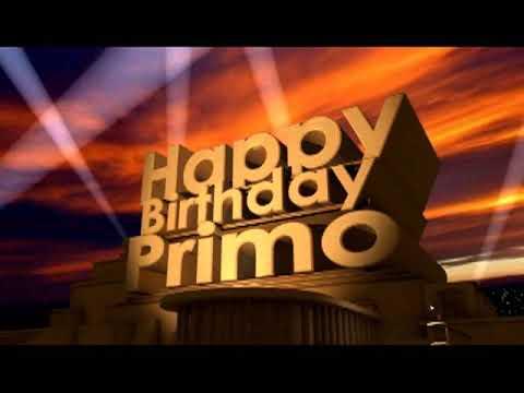 Happy Birthday Primo Song Youtube