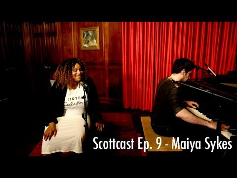Scottcast Ep. 9 - Maiya Sykes