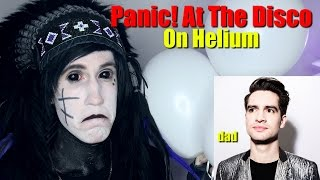 Singing Panic! At The Disco WITH HELIUM