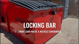 How to open a Locking Bar on a Front Load Container | Advantage Waste Disposal