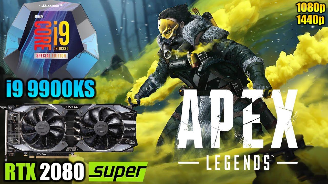 Apex Legends : i9 9900KS + RTX 2080 Super | 1080P & 1440P | Low & High Settings