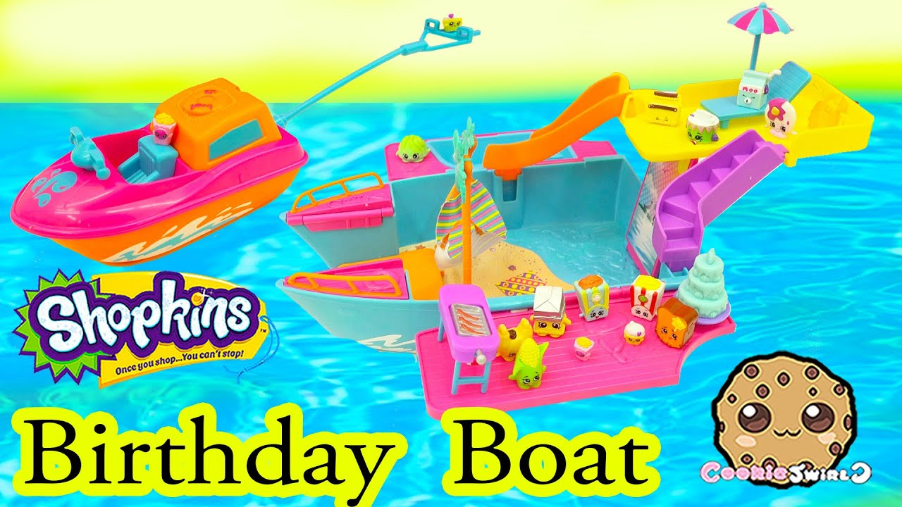 Shopkins Season 2 Birthday Party Boat with Pool + Water Ski Fun .
