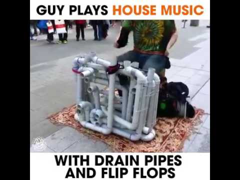 House music with drain pipes