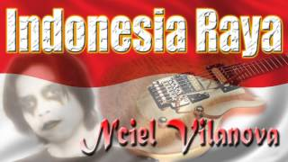 Nciel Vilanova - Indonesia Raya (Rock Guitar)