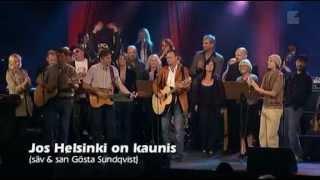 Jos Helsinki on kaunis (Gösta Sundqvistin muistokonsertti 2004)
