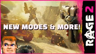 RAGE 2 - Insanity Never Ends - New Modes & More!