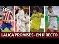 MADRID, ATLÉTICO, VILLARREAL, SEVILLA, SEMIFINALES y FINAL en DIRECTO | LaLiga Promises | Diario AS