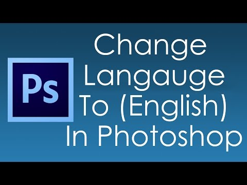 How To Change Photoshop Language   Tasty Tutorials