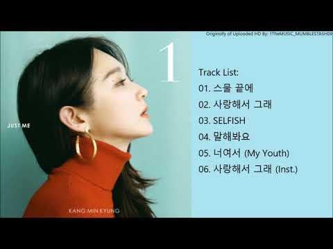 [FULL ALBUM] Kang Min Kyung (강민경) – 1집 Kang Min Kyung