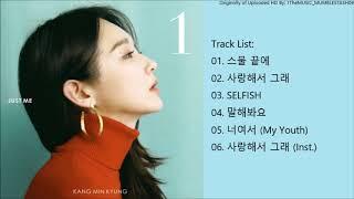 [FULL ALBUM] Kang Min Kyung (강민경) - 1집 Kang Min Kyung