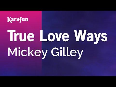Karaoke True Love Ways - Mickey Gilley *