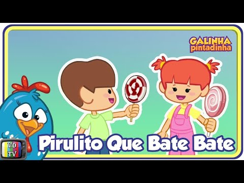Download Pirulito Que Bate Bate - Galinha Pintadinha 3