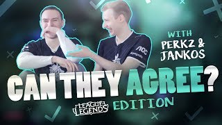 Can They Agree? With Perkz & Jankos