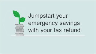 How to Jumpstart Your Savings at Tax Time — consumerfinance.gov