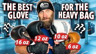 Best Gloves for the Heavy Bag Review of wraps 6 oz 10 oz 12 oz and 16 oz Boxing Gloves