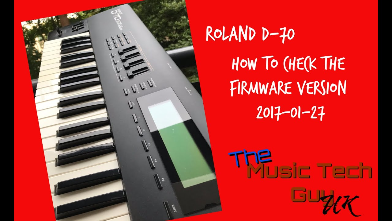Roland D70 - How to check the firmware version - 2017-01-27