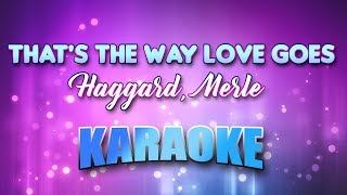Haggard, Merle - That's The Way Love Goes (Karaoke & Lyrics)